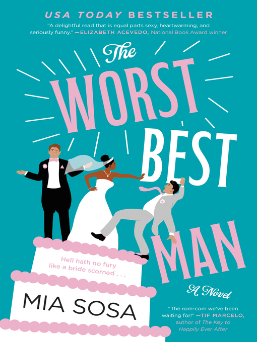 Title details for The Worst Best Man by Mia Sosa - Available